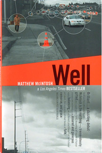[Well by Matthew McIntosh. Paperback book cover art.]